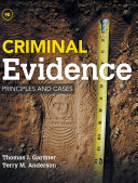 Criminal Evidence: Principles and Cases