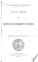 Annual Report of the Office of Experiment Stations for the Year Ended