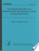 The Relationship Between Mental Health And Substance Abuse Among Adolescents