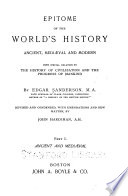 Epitome of the World s History  Ancient  Medi  val  and Modern  with Special Relation to the History of Civilization and the Progress of Mankind Book PDF