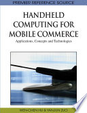 Handheld Computing for Mobile Commerce  Applications  Concepts and Technologies