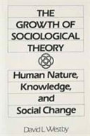 The Growth of Sociological Theory Book PDF