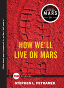 Pdf How We'll Live on Mars