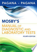 """Mosby's Manual of Diagnostic and Laboratory Tests E-Book"" by Kathleen Deska Pagana, Timothy J. Pagana"