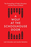 A Wolf at the Schoolhouse Door Book