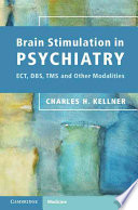 Brain Stimulation in Psychiatry