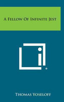 A Fellow of Infinite Jest