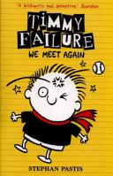 Timmy Failure 03  We Meet Again