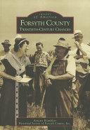 Forsyth County: Twentieth-Century Changes