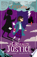 Read Online A Girl Called Justice For Free
