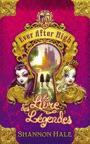 Ever After High 1 - Le Livre des légendes ebook