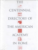 The Centennial Directory Of The American Academy In Rome