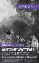 Antoine Watteau et le style rococo Pdf/ePub eBook