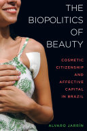 The Biopolitics of Beauty
