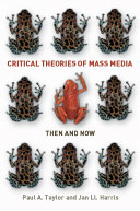 Critical Theories of Mass Media