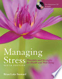 Managing Stress  Principles and Strategies for Health and Well Being   BOOK ALONE Book