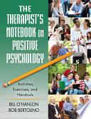 The Therapist s Notebook on Positive Psychology