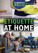 Etiquette at Home