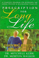 Prescription for Long Life