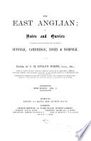 East Anglian  Or  Notes and Queries on Subjects Connected with the Counties of Suffolk  Cambridge  Essex and Norfolk Book PDF