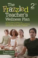 The Frazzled Teacher   s Wellness Plan