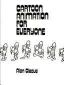 Cartoon animation for everyone by Alan Cleave PDF