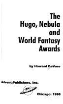The Hugo  Nebula and World Fantasy Awards