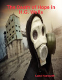 The Death of Hope in H G  Wells
