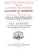 Nouveau Dictionnaire François ... Dernière édition exactement revuë, corrigée et augmentée ... avec un abrégé de la vie des auteurs dont les exemples sont tirés