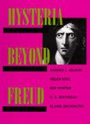 Hysteria Beyond Freud