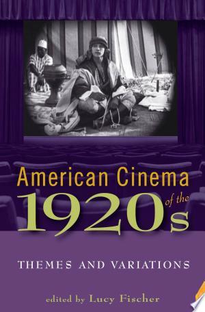 Download American Cinema of the 1920s online Books - godinez books
