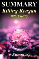 Summary - Killing Reagan