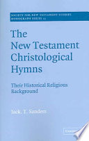 The New Testament Christological Hymns