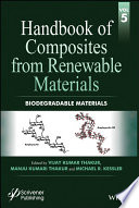 Handbook Of Composites From Renewable Materials  Biodegradable Materials