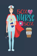 50% Nurse + 50% Coffee