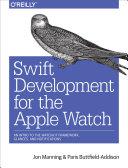 Swift Development for the Apple Watch [Pdf/ePub] eBook