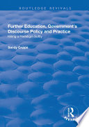 Further Education  Government s Discourse Policy and Practice  Killing a Paradigm Softly