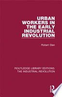 Urban Workers in the Early Industrial Revolution Book Online