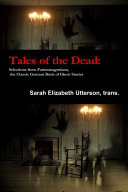 Tales of the Dead  Selections from Fantasmagoriana  the Classic German Book of Ghost Stories