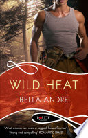 Wild Heat: A Rouge Romantic Suspense