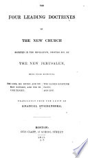 Four Leading Doctrines of the New Church  Signified by the New Jerusalem in the Revelation Book