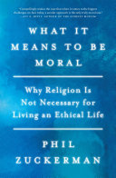 What It Means to Be Moral Book PDF
