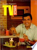 Sanjeev Kapoor's TV Dinners