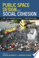 Public Space Design and Social Cohesion