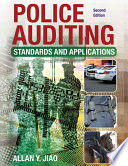 POLICE AUDITING  Standards and Applications  2nd Ed