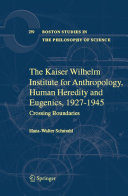 The Kaiser Wilhelm Institute for Anthropology, Human Heredity and Eugenics, 1927-1945 Pdf/ePub eBook
