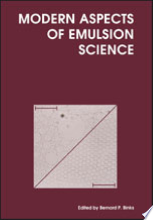 Download Modern Aspects of Emulsion Science Free Books - Dlebooks.net
