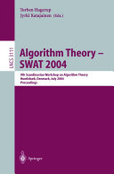 Algorithm Theory - SWAT 2004