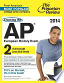 Cracking the AP European History Exam  2014 Edition