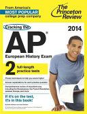 Cracking the AP European History Exam  2014 Edition Book PDF